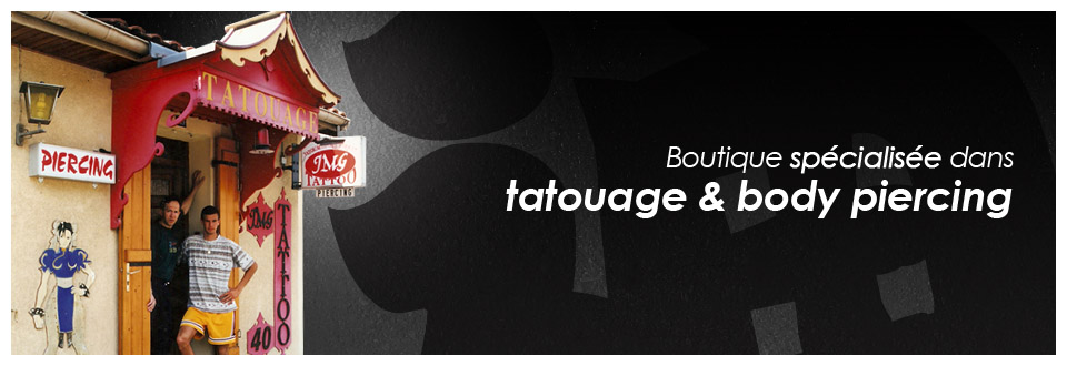 Boutique Tatouage Piercing à Mont-de-Marsan